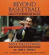 Beyond Basketball: Coach K's Keywords for Success by Mike Krzyzewski (2006-10-10)