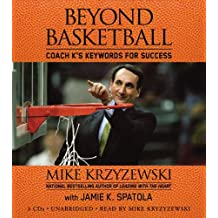 Beyond Basketball: Coach K's Keywords for Success by Mike Krzyzewski (2006-10-10)