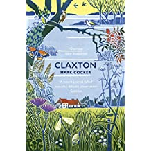 Claxton: Field Notes from a Small Planet