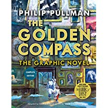 The Golden Compass Graphic Novel, Complete Edition (His Dark Materials (Paperback))