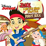 Jake and the Never Land Pirates: Pirate Rock (Original Motion Picture Soundtrack)