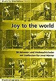 Joy To The World. 38 Advents- und Weihnachtslieder mit Liedtexten für zwei Hörner (Spielpartitur)