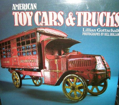 American Toy Cars and Trucks, 1894-1942 por Lillian Gottschalk