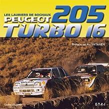 Peugeot 205 turbo 16, les lauriers de sochaux