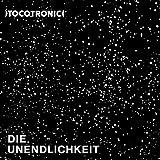 Die Unendlichkeit (limitierte 2LP mit Glow in the Dark-Cover inkl. MP3-Code) [Vinyl LP]