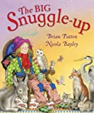 The Big Snuggle-Up by Brian Patten (2012-11-05)