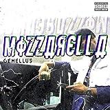 Mozzarella [Explicit]