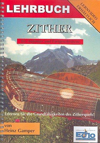 Lehrbuch für Zither: für Anfänger und Fortgeschrittene