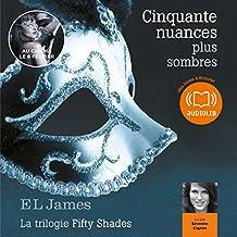 Cinquante nuances plus sombres (Trilogie Fifty Shades 2)