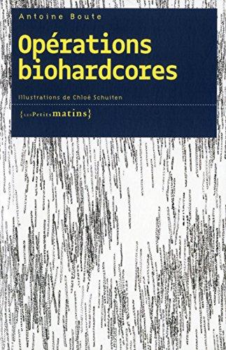 Oprations biohardcores