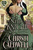 In Need of a Knight (The Heart of a Scandal/The Heart of a Duke Book 0) (English Edition)
