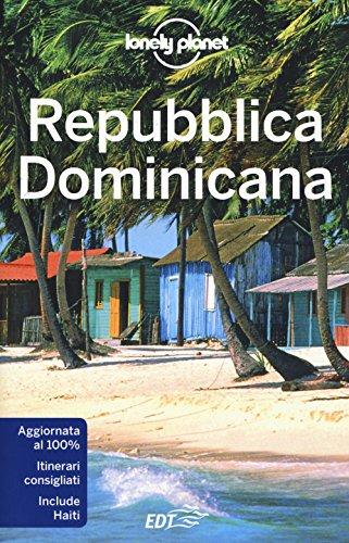 Repubblica Dominicana (Guide EDT/Lonely Planet) por Ashley Harrell