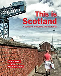 This is Scotland: A Country in Words and Pictures