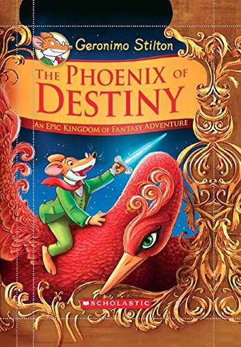 Geronimo Stilton and the Kingdom of Fantasy: Special Edition: The Phoenix of Destiny Image