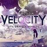Velocity: The Gravity Series, Book 2