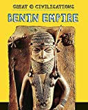 Benin Empire (Great Civilisations)