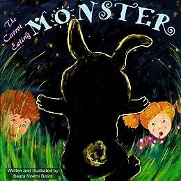 Children's books: The Carrot Eating Monster: Kids Picture Book (Children's Picture Book - Bedtime stories for children) by [Balint, Beata Noemi]