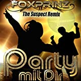 Party mit Dir (The Suspect Remix)