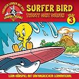 03: Tweety Geht Surfen/Surfer Bird