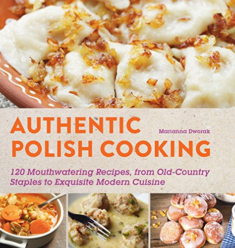 perfectly-polish-150-mouthwatering-recipes-from-old-country-staples-to-exquisite-modern-cuisine