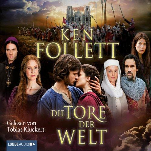 Buchseite und Rezensionen zu 'Die Tore der Welt' von Ken Follett