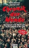 Chronik der Wende - Die Ereignisse in der DDR zwischen 7. Oktober 1989 und 18. März 1990 - Hannes Bahrmann, Christoph Links