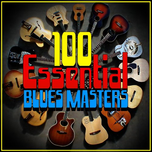 100 Essential Blues Masters