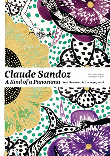 Claude Sandoz. A Kind of Panorama: Anse Chastanet, St. Lucia 1997–2018 (Kunst Native Gemälde)