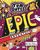 #4: Tom Gates #13 Epic Adventure (Kind of)