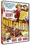 La Ruta del Caribú (The Cariboo Trail) 1949 [DVD]