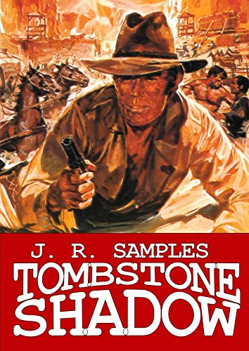 tombstone-shadow-a-gunslinger-adult-western-book-1