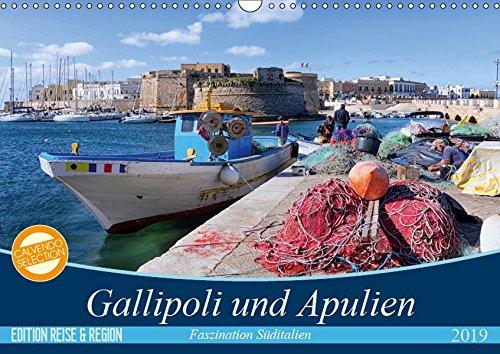 Gallipoli und Apulien - Faszination Süditalien (Wandkalender 2019 DIN A3 quer): Farbenfroh mit hoher Leuchtkraft präsentiert sich die Landschaft ... (Monatskalender, 14 Seiten ) (CALVENDO Orte)