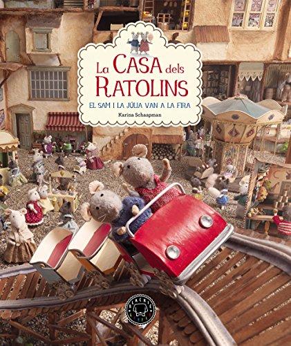 La Casa Dels Ratolins - Volumen 3 por Karina Schaapman