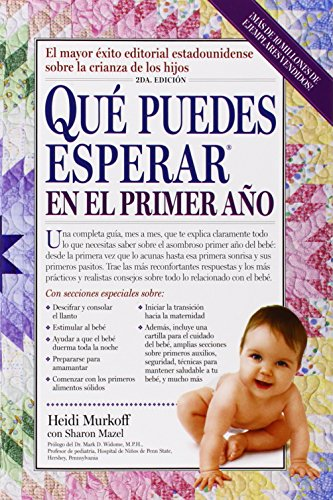 Que Puedes Esperar en el Primer Año = What You Can Expect the First Year