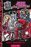 Monster High T4 Jeu de goules