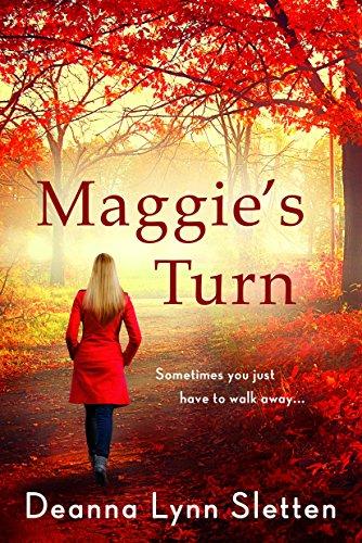 Maggie's Turn (English Edition) por Deanna Lynn Sletten
