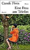Eine Frau am Telefon: Roman