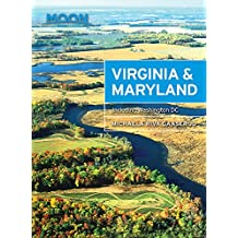 Moon Virginia & Maryland, 2nd Edition: Including Washington DC (Moon Virginia & Maryland (Including Washington, DC))