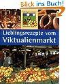 Lieblingsrezepte vom Viktualienmarkt  - Was die Standbesitzer am liebsten kochen
