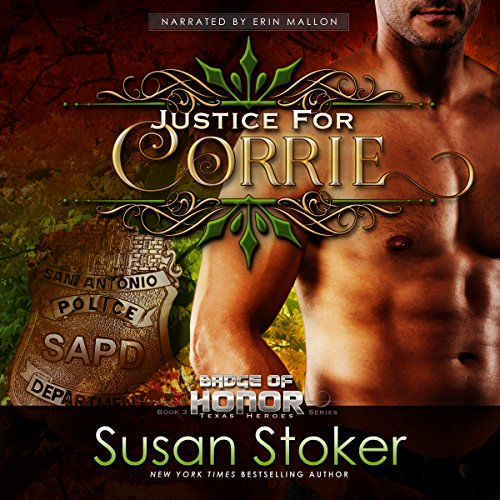 Justice for Corrie: Badge of Honor: Texas Heroes, Book 3