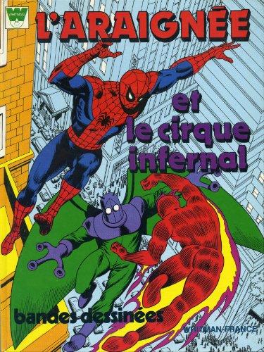 L'araignée et le cirque infernal par Stan Lee