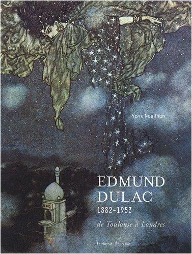 Edmund Dulac : 1882-1953 : de Toulouse à Londres - Edmund Dulac