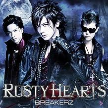 RUSTY HEARTS <LIMITED> - BREAK