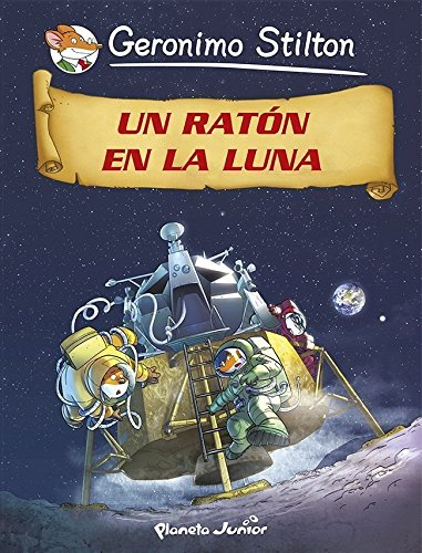 Un ratón en la Luna: Cómic Geronimo Stilton 14 (Comic Geronimo ...