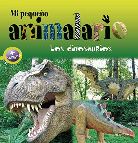 Mi pequeño animalario. Los dinosaurios por Sylvie Bézuel
