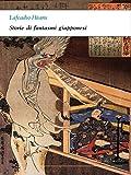 Storie di fantasmi giapponesi (I corti di Alphaville)