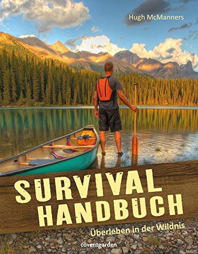 Survival-Handbuch: Überleben in der Wildnis (Coventgarden)