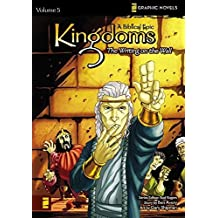 Kingdoms: A Biblical Epic, Vol. 5 - The Writing on the Wall (v. 5) by Ben Avery (2008-10-12)