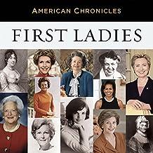 NPR American Chronicles: First Ladies