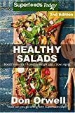 Image de Healthy Salads: Over 130 Quick & Easy Gluten Free Low Cholesterol Whole Foods Recipes